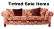 Tetrad Sale Items